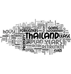 Why should you retire in thailand text word cloud vector