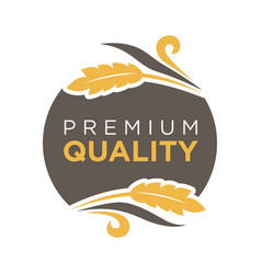 premium quality round logo badge with wheat sticks vector image