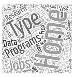 Legitimate Type At Home Jobs Word Cloud Concept vector image