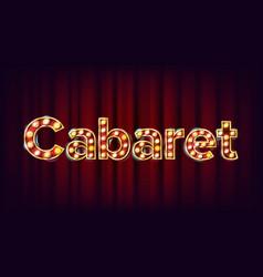 Cabaret banner vintage cinema 3d glowing vector