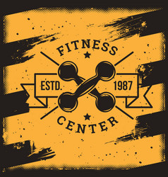 poster for a fitness center in the grunge style vector image vector image