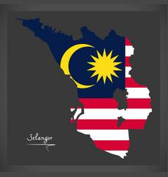 Selangor malaysia map with malaysian national flag vector
