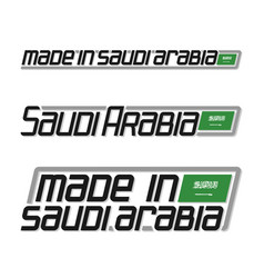 made in saudi arabia vector image vector image
