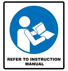 Refer to instruction manual booklet vector