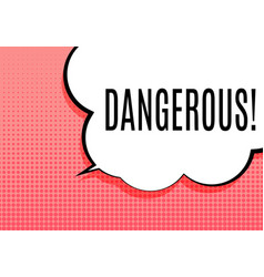 abstract banner with text dangerous emotion and vector image