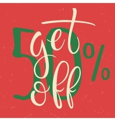 Get 50 percent off sale poster vector