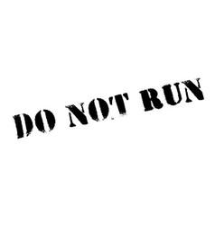 Do not run rubber stamp vector