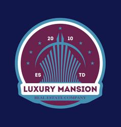 luxury mansion trendy label vector image