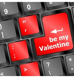 Computer keyboard key - Be my Valentine vector image