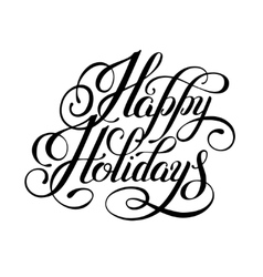calligraphic Happy Holidays hand writing vector image vector image