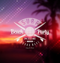 Surf beach party type sign vector