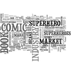 A comedy of comic book industry errors text word vector