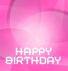 Pink happy birthday card vector