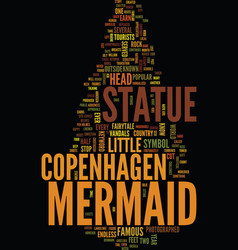 Mermaid statue in copenhagen text background word vector
