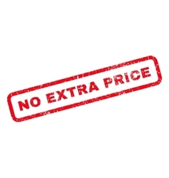 No Extra Price Rubber Stamp vector image vector image