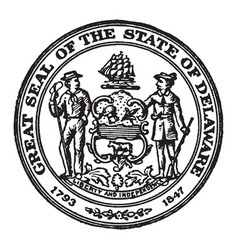 the seal of the state of delaware 1793-1847 vector image vector image