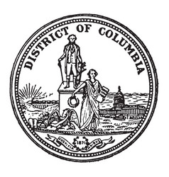 The great seal of the district of columbia vintage vector