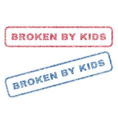 Broken by kids textile stamps vector