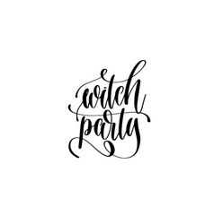 witch party hand lettering inscription quote to vector image