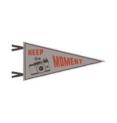 Keep the moment pennant flag pendant design in vector