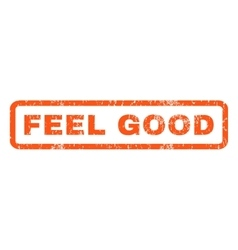 Feel good rubber stamp vector