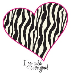 I Go Wild Over You vector image