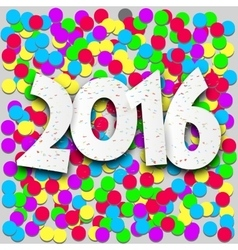Happy 2016 new year with confetti vector image