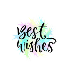Best wishes greeting card with hand lettering vector
