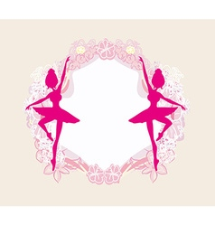 Beautiful ballerina - vintage frame vector