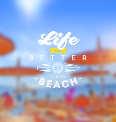 Beach vacation type design vector image vector image