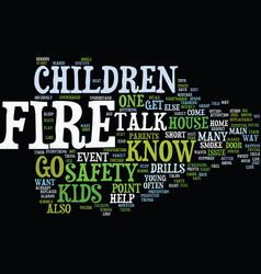fire safety for kids text background word cloud vector image