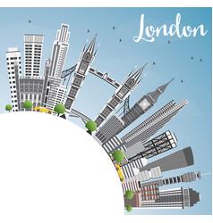 london england skyline with gray buildings blue vector image