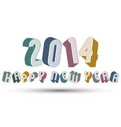 2014 happy new year card with phrase made with 3d vector