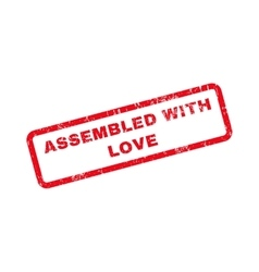 Assembled with love text rubber stamp vector