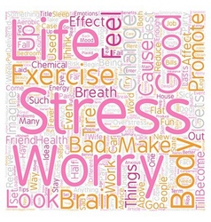 How stress effects your body and brain and what to vector