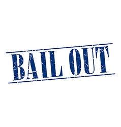 Bail out blue grunge vintage stamp isolated on vector