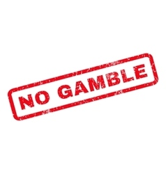 No gamble rubber stamp vector