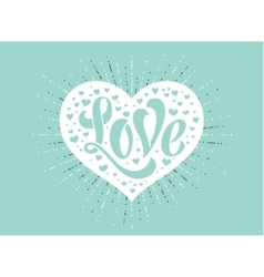 Hand lettering Love in white heart on a turquoise vector image vector image