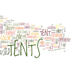 Tents text background word cloud concept vector