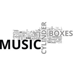 A comparison of disc music boxes and cylinder vector