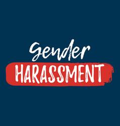 Gender harassment label font with brush equal vector