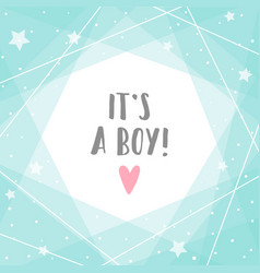 Its a boy cute blue greeting card vector