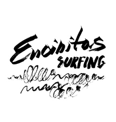 Encinitas surfing lettering brush ink sketch vector