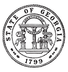 The seal of the state of georgia 1799 vintage vector