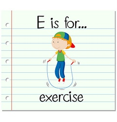 Flashcard letter E is for exercise vector image vector image