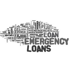 a comparison of emergency loans available to vector image vector image