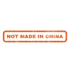 Not made in china rubber stamp vector
