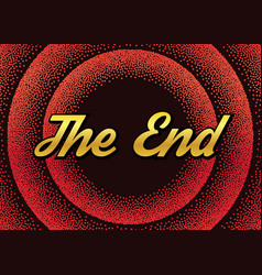 Red end screensaver in retro stypple style vector