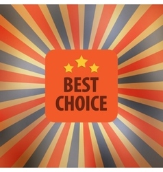 Best choice retro vector image vector image