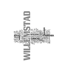 willemstad text word cloud concept vector image vector image